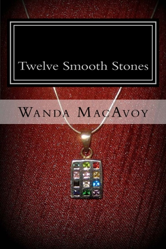 Twelve Smooth Stones inf book form!